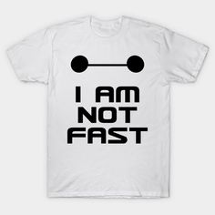Baymax from Disney (Marvel comics) Big Hero 6 knows his limitations and is comfortable with who he is – can't we all be like him? Buy this funny T-shirt for your favorite geek (even if it's you)