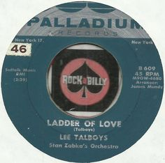 LEE TALBOYS Ladder Of Love ROCKABILLY TEEN BOPPER 45 RPM 7 INCH RECORD JOIN ME ON FACEBOOK:  https://www.facebook.com/#!/groups/173196599474213/