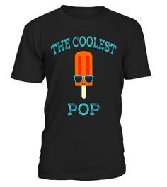 """# The Coolest Pop Popsicle Funny Father's Day Fun Cute T-Shirt .  Special Offer, not available in shops      Comes in a variety of styles and colours      Buy yours now before it is too late!      Secured payment via Visa / Mastercard / Amex / PayPal      How to place an order            Choose the model from the drop-down menu      Click on """"Buy it now""""      Choose the size and the quantity      Add your delivery address and bank details      And that's it!      Tags: This funny The Coolest…"""