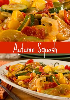 Serve Autumn Squash on a platter with your famous pot roast or whatever main attraction you have planned!