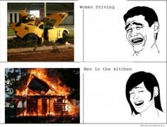#funny #hilarious #meme comic :  men in the kitchen, women driving. lol
