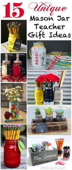 15 Unique Mason Jar Teacher Gifts via www.TheKimSixFix.com