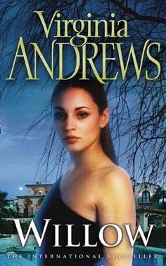 De Beers I: Willow by Virginia Andrews (2012) | After discovering deep family secrets in her adoptive father's diary, Willow leaves her North Carolina college and sets out in search of her birth family amid the ritzy glamour of Palm Beach