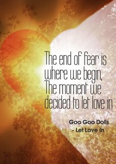 """""""Let Love In"""" - Goo Goo Dolls"""
