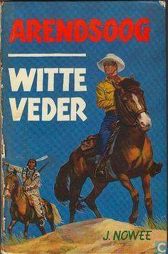 Arendsoog en Witte Veder! Dit herinnert mij aan de superleuke tijd waarin ik bij een zetterij werkte en handmatig Arendsoogboeken mocht intype, samen met een collega, ieder om en om een hoofdstuk. We lazen de tekst hardop voor zodat de andere collega's konden meegenieten van de spannende avonturen van Arendsoog en Witte Veder... Hippie Baby, Famous Books, Vintage Children's Books, Fantasy Books, Old Tv, Book Illustration, Vintage Advertisements, Book Series, Childhood Memories