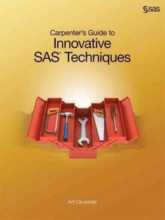 18 best sas programming images on pinterest sas programming base carpenters guide to innovative sas techniques offers advanced sas programmers an all in one programming reference that includes advanced topics not easily fandeluxe Image collections