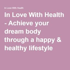In love with health
