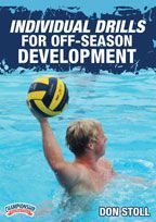 Coaching High School Water Polo: Individual Drills for Off-Season Development - Water Polo -- with Don Stoll,  Head Coach El Toro CA High School,  7xState Championships, 12x CIF Coach of the Year