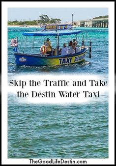 Everything you need to know t travel and explore Destin Harbor using the Destin Water Taxi. Skip the traffic, parking frustration and relax and enjoy Ways To Travel, Taxi, Spring Break, Life Is Good, Road Trip, Relax, Florida, Boat, Camping