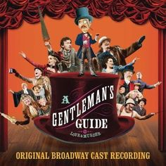 Various - A Gentleman's Guide to Love and Murder (Original Broadway Cast Recording)