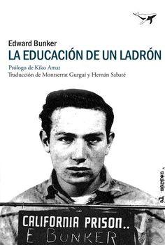 La educación de un ladrón, Edward Bunker
