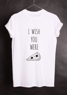 Shirt mit Spruch, Pizza // quote shirt for pizza lovers via DaWanda.com