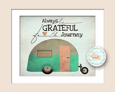 "8x10 Retro Camper Travel Art Print ... ""Always be Grateful for the Journey"""
