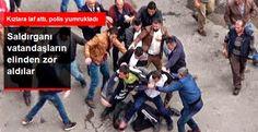 Devriye Haber : Kızlara Laf Atıp, Polis Yumruklayan Saldırgana Mey...