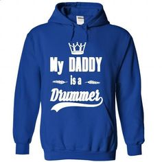 My Daddy is a Drummer - #cute shirt #sweaters for fall. ORDER HERE => https://www.sunfrog.com/LifeStyle/My-Daddy-is-a-Drummer-RoyalBlue-34329704-Hoodie.html?68278