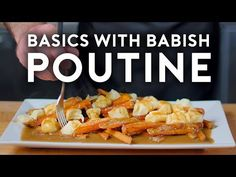 Poutine   Basics with Babish - YouTube Easy Cooking, Cooking Recipes, Cheese Stuffed Peppers, How To Cook Pork, Poutine, Cooking Ingredients, Food Website, Good Food, Food And Drink