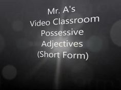 Possessive Adjectives (Short Forms)