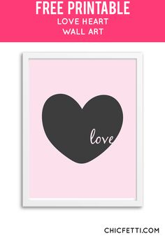Free Printable Love Heart Art from @chicfetti - easy wall art diy