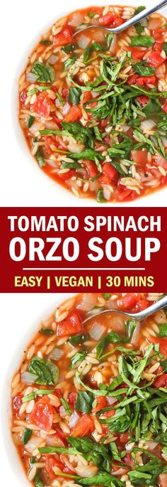Low Unwanted Fat Cooking For Weightloss Easy, 7 Ingredient, 30 Minute Tomato Spinach Orzo Soup Super Quick To Make But Full Of Flavor. An Easy Vegan Weeknight Meal And A Great Soup Even For Summer Pile On Some Fresh Basil Before Serving Vegan Weeknight Meals, Vegan Dinners, Healthy Soup, Healthy Recipes, Easy Recipes, Orzo Soup, Spinach Soup, Spinach Meals, Spinach Orzo Salad