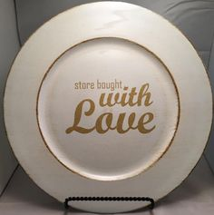 For every Mom who brings treats and snacks- that arent always homemade! The love is there, regardless of who made it, right? Makes a fun Mothers Day, birthday, or housewarming gift. White distressed charger plate with glitter gold vinyl. For cream charger, view the Love is always in season charger, and for orange view the i 8 sum pi charger. The aqua rustic edge is shown in the Easter is a time for new beginnings plate with silver glitter vinyl.