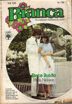 Meus Romances Blog: Doce Ilusão - Hilda Nickson - Bianca nº 60