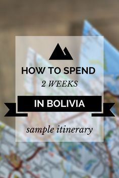 Sample 2 Week Itinerary for Bolivia (From Peru to Chile) http://www.bolivianlife.com/sample-2-week-itinerary-for-bolivia-from-peru-to-chile/