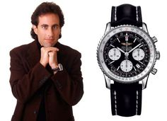 Jerry Seinfield, an avid Breitling collector, wore a Breitling Navitimer in many episodes of his famous TV show