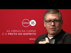 2014 10 05 - As obras da carne e o fruto do Espírito [Ed René Kivitz] - YouTube