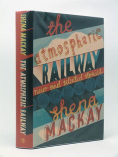 The Atmospheric Railway (Signed copy)