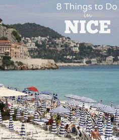8 Things to Do in Nice and along the French Riviera.