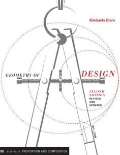 Download PDF Manual Free Geometry Of Design: Studies In Proportion And Composition (Design Briefs) By Elam, Kimberly 2nd (second) Revised Edition (2011) pdf