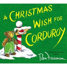 A Christmas Wish for Corduroy (Hardcover) by B. G. Hennessy