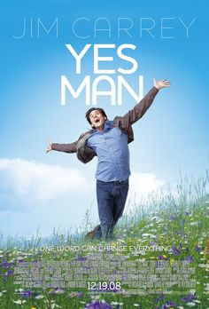 Yes Man - British-American comedy film, based loosely on a book of the same name, 2008