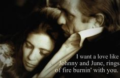 I want a love like Johnny and June.