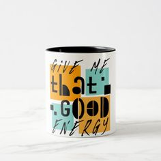 Give me that GOOD ENERGY Orange Positive Two-Tone Coffee Mug   weightloss yoga, pilates and yoga, yoga 101 #yogahoy #buenosaires #2019, 4th of july party