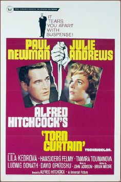 Torn Curtain movie poster, 1966 Paul Newman and Julie Andrews in Torn Curtain. I didn't feel any chemistry between these two.  Mary Poppins as a spy?