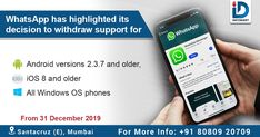 According to the information on WhatsApp FAQ section, Android phones running on Android 2.3.7 operating system and iPhones running on iOS 7 will not support WhatsApp from next year.  For More Such Updates, Follow INFOMART  #InfomartDigital #Whatsapp #TechNews #WhatsappNews #MarketingNews #Android #WindowsPhone #IOS8 #Santacruz #Mumbai #NaviMumbai Ios 8, Android Phones, Windows Phone, New Market, Operating System, Tech News, Mumbai, Running, Iphone