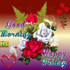 Good Morning Wishes Gif, Good Morning Happy Friday, Good Morning Flowers, Its Friday Quotes, Morning Quotes, Krishna, Funny Quotes, Gifs, Deep