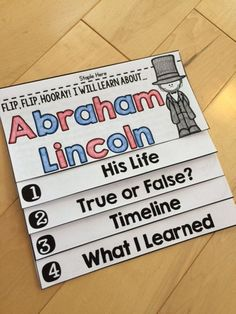 This NO FUSS, NO PREP Abraham Lincoln Flip Book is an interactive and engaging way to teach your students about Abraham Lincoln.