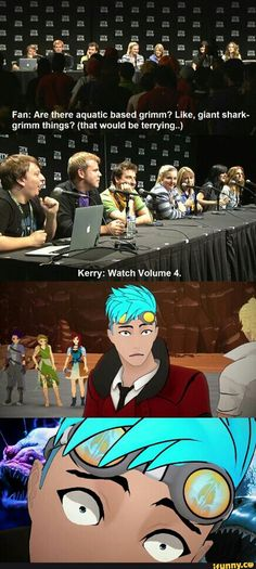 rwby, roosterteeth. Maybe that's why he's terrified of the water!!!