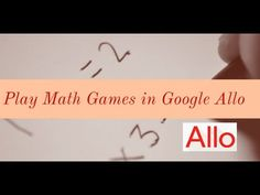 Play Math Games in Google Allo