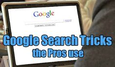 25 Google Search Tips and Tricks