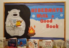 Hibernate with a good book! Winter Bulletin Boards, Library Bulletin Boards, Classroom Activities, Activities For Kids, Day Book, School Decorations, Library Displays, Good Books, Projects To Try