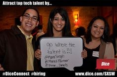 Attract top tech talent by going where the talent is!!! Quote from @KaraSingh, @MonaliParmar, and @Arron_Daniels at TalentNet Live at Iron Cactus.   SXSW Interactive 2012
