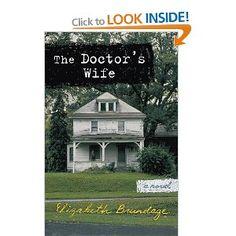 The Doctor's Wife: Amazon.ca: Elizabeth Brundage: Books