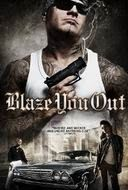 Download Film BLAZE YOU OUT