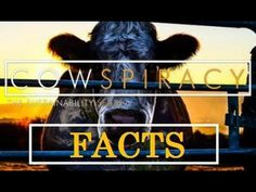 Cowspiracy FULL DOCUMENTARY HD The Sustainability Secret - YouTube...See how man is ruining the Earth!