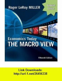 Economics Today the Macro View, Update Edition  MyEconLab Student Access Code Card (15th Edition) (The Pearson Series in Economics) (9780132479165) Roger LeRoy Miller , ISBN-10: 0132479168  , ISBN-13: 978-0132479165 ,  , tutorials , pdf , ebook , torrent , downloads , rapidshare , filesonic , hotfile , megaupload , fileserve