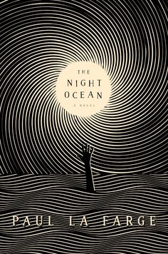 Cover Story: The Night Ocean by Paul La Farge