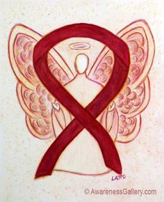 The burgundy ribbon supports Brain Aneurysm, Cesarean Sections, Disabled Adults, Factor V Leiden, Headaches and Migraines, Hemangioma and Vascular Malformation, Hereditary Hemochromatosis, Hospice Care, Lymphatic Malformation, Meningitis, Meningococcal Meningitis, Multiple Myeloma, Polio Survivor, Post-Polio Syndrome, Sickle Cell Anemia, Thrombophilia and other Coagulation or Blood Factor Disorders, and William's Syndrome Awareness.  Let this angel help bring awareness to these causes!